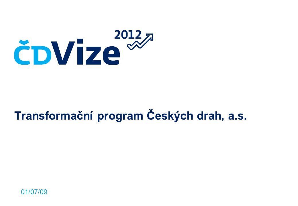 01/07/09 Transformační program Českých drah, a.s.