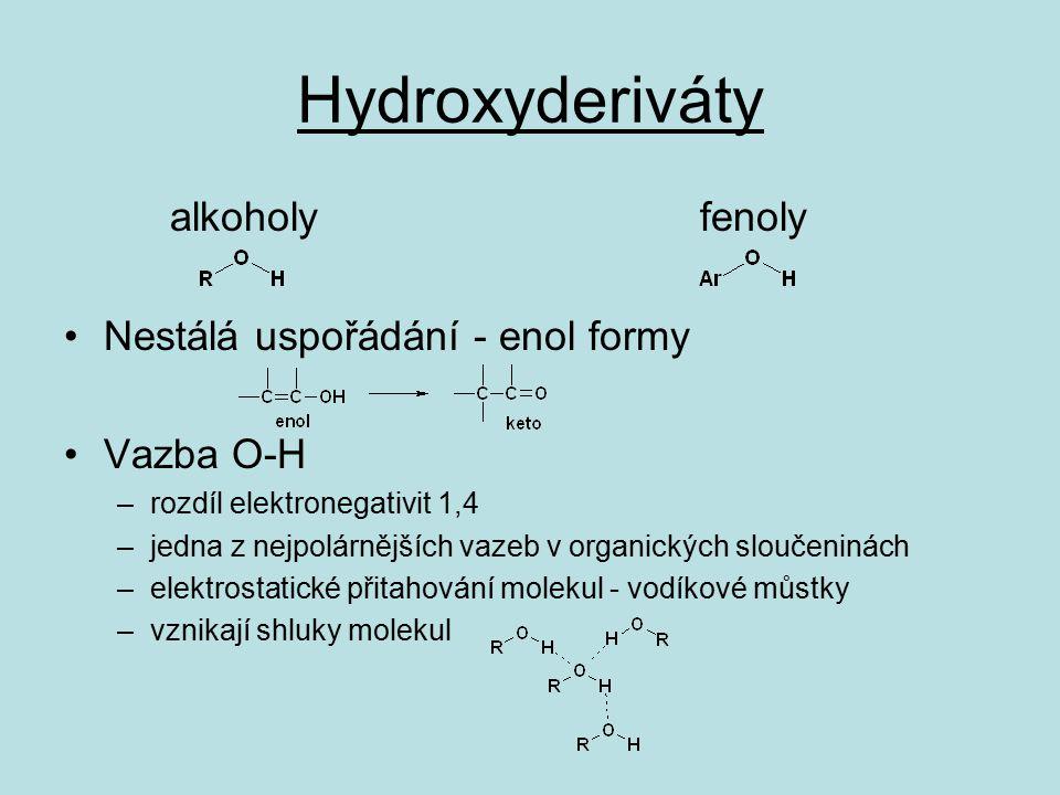 Fyzikální vlastnosti body varu díky H - můstkům vysoké body varu za běžných podmínek žádné plynné alkoholy, od C 12 tuhé látky b.