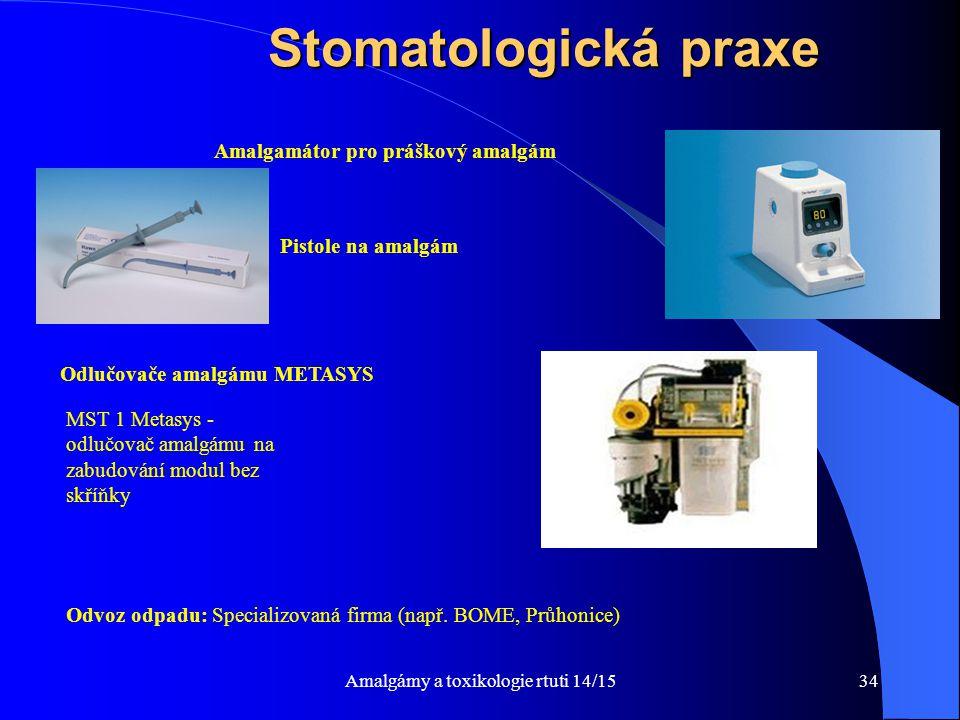 Amalgámy a toxikologie rtuti 14/1534 Stomatologická praxe Odlučovače amalgámu METASYS MST 1 Metasys - odlučovač amalgámu na zabudování modul bez skříň