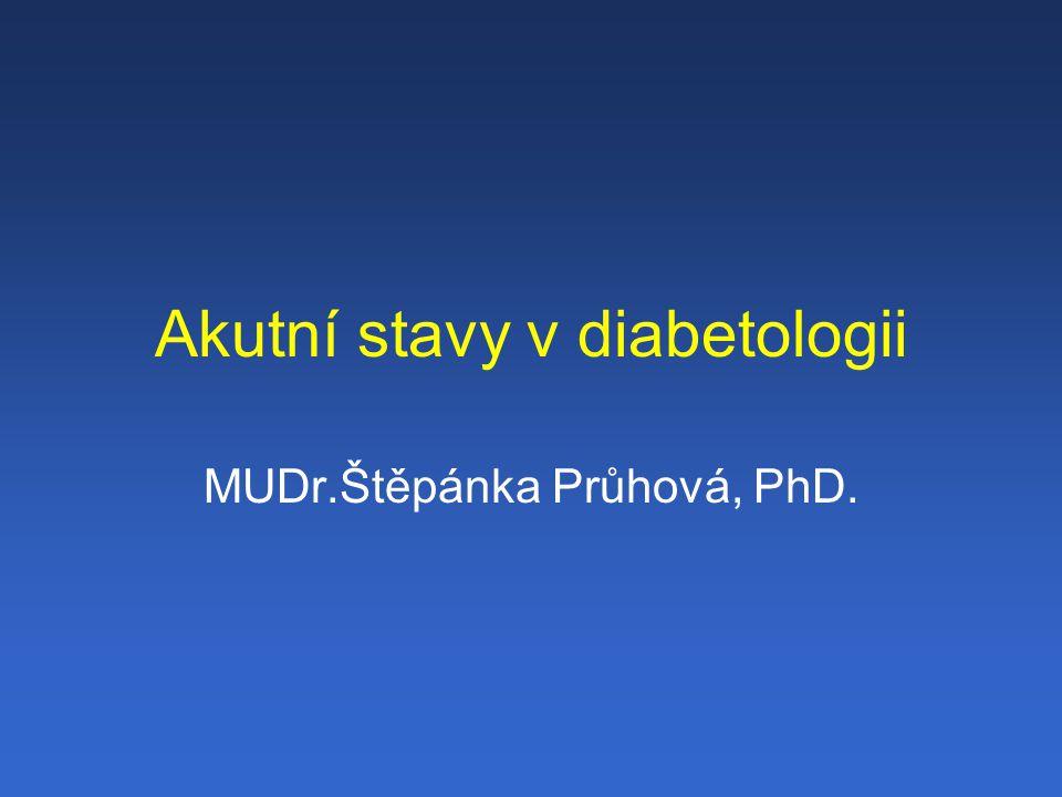 Diabetická ketoacidóza (DKA) Nejčastější příčina úmrtí v souvislosti diabetem u dětí Hlavní příčina smrti během DKA je edém mozku Doporučení ISPAD Consensus Guidelines 2000: Centralizace pacientů v centrech zabývajících se léčbou diabetické ketoacidózy Jasný, standardní protokol, upravený dle lokálních podmínek musí být stále k dispozici Zkušený lékař zvyklý léčit DKA u dětí musí být dostupný pro konzultaci