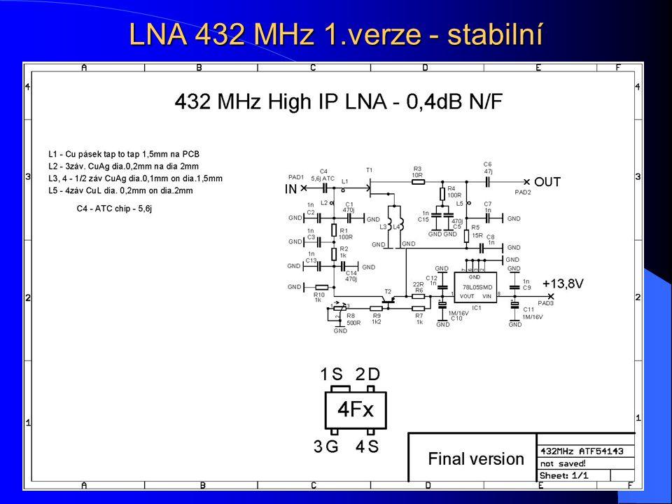 LNA 432 MHz 1.verze - stabilní