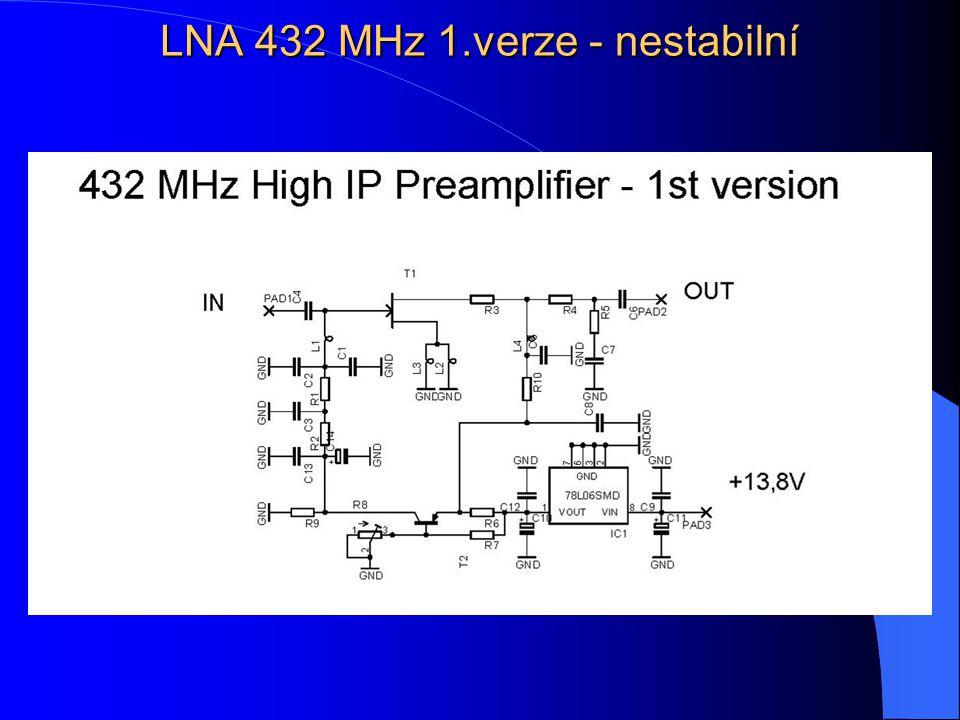 LNA 432 MHz 1.verze - nestabilní
