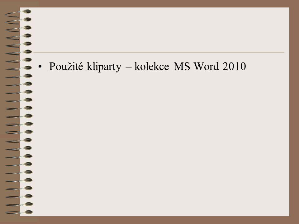 Použité kliparty – kolekce MS Word 2010