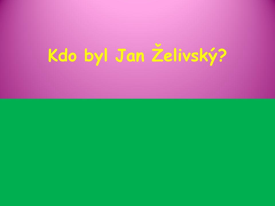 Kdo byl Jan Želivský?