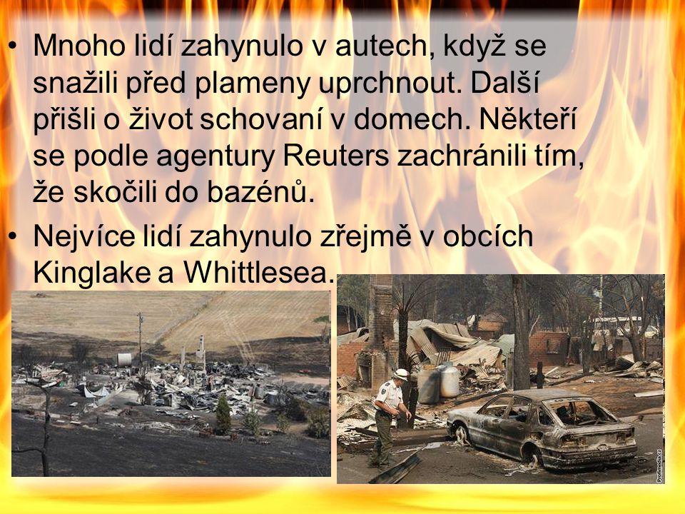 Mnoho lidí zahynulo v autech, když se snažili před plameny uprchnout.