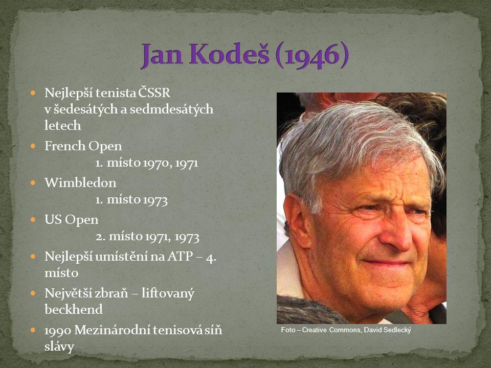 Nejlepší tenista ČSSR v šedesátých a sedmdesátých letech French Open 1.
