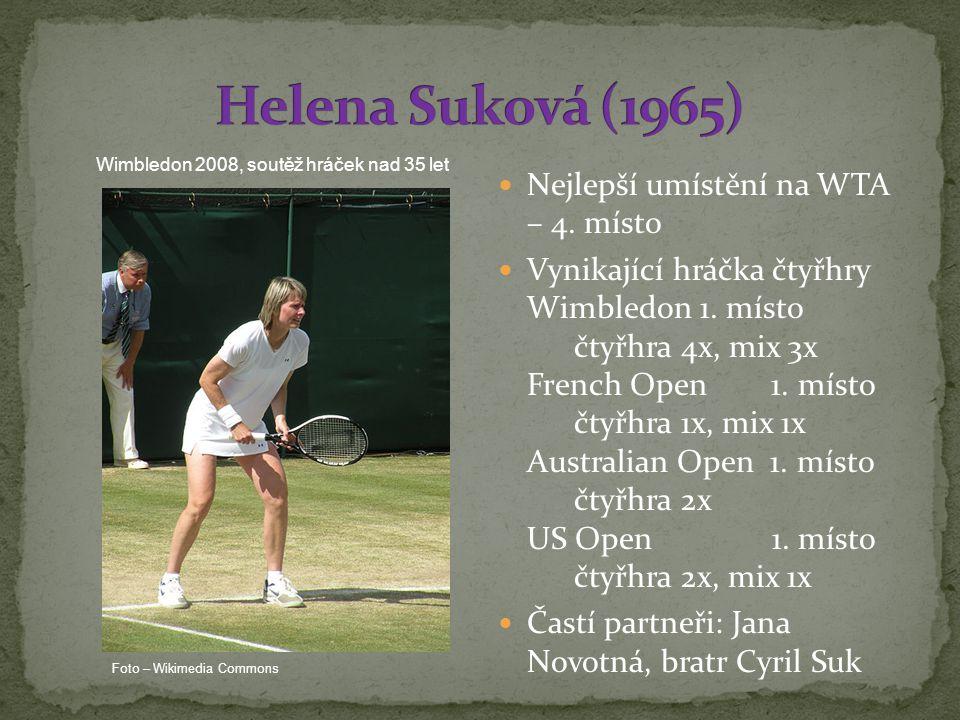 Nejlepší umístění na WTA – 4.místo Vynikající hráčka čtyřhry Wimbledon 1.