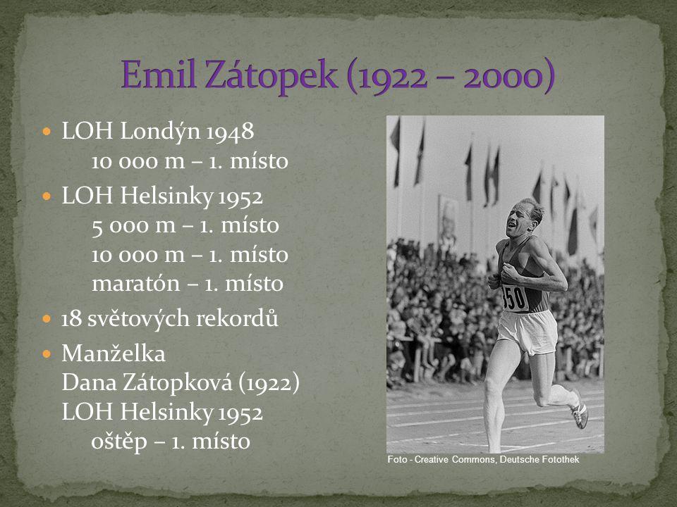 LOH Londýn 1948 10 000 m – 1.místo LOH Helsinky 1952 5 000 m – 1.