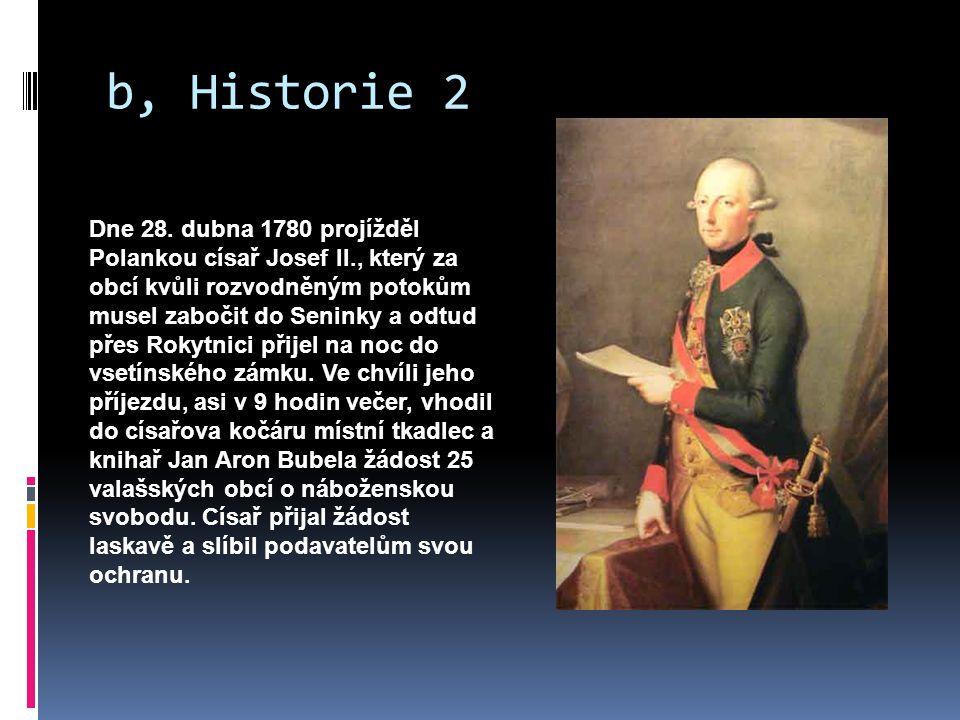 b, Historie 2 Dne 28.