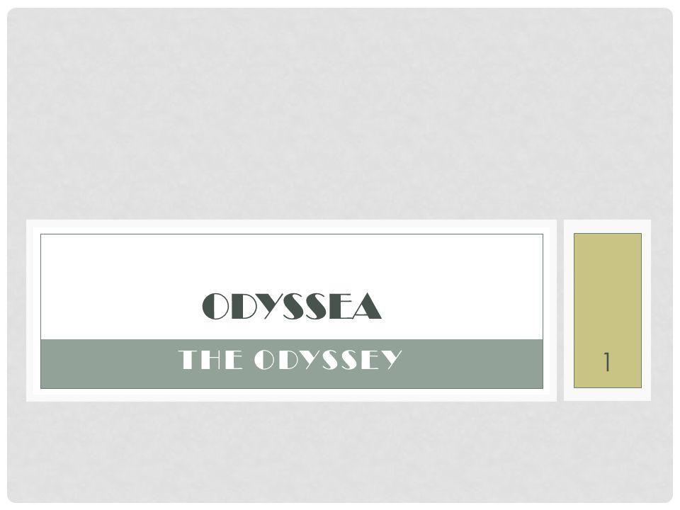 1 THE ODYSSEY ODYSSEA
