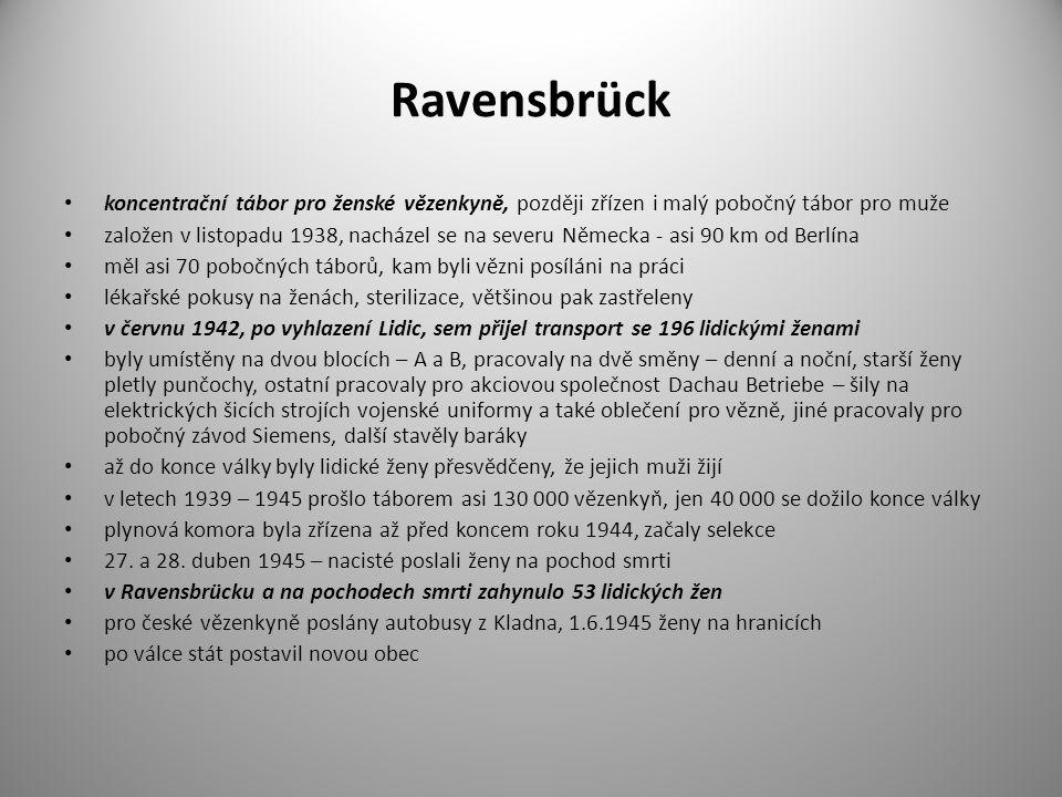 Ravensbrück koncentrační tábor pro ženské vězenkyně, později zřízen i malý pobočný tábor pro muže založen v listopadu 1938, nacházel se na severu Něme