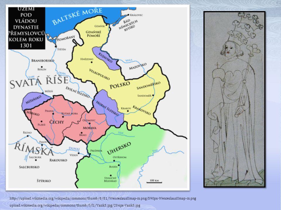 http://upload.wikimedia.org/wikipedia/commons/thumb/8/81/WenceslausIImap-cs.png/590px-WenceslausIImap-cs.png upload.wikimedia.org/wikipedia/commons/thumb/f/f1/Vasik3.jpg/204px-Vasik3.jpg