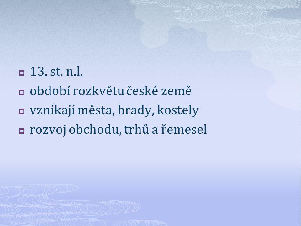  13.st. n.l.