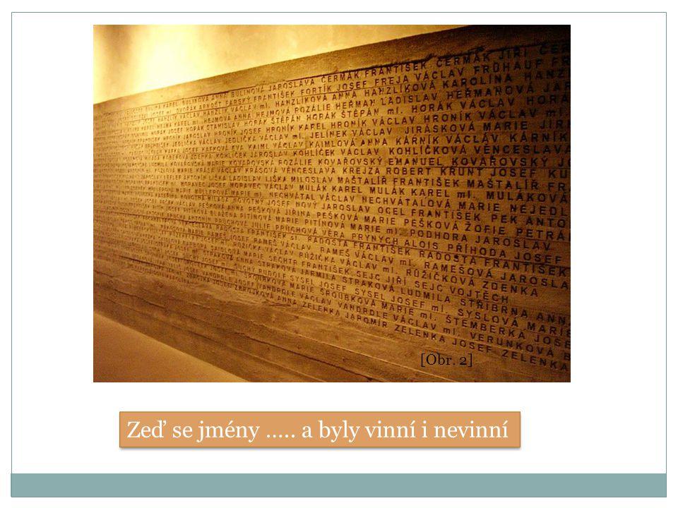 Zeď se jmény ….. a byly vinní i nevinní [Obr. 2]