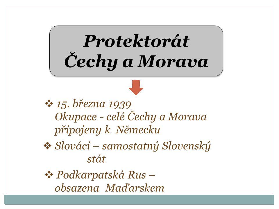 Protektorát Čechy a Morava  15.