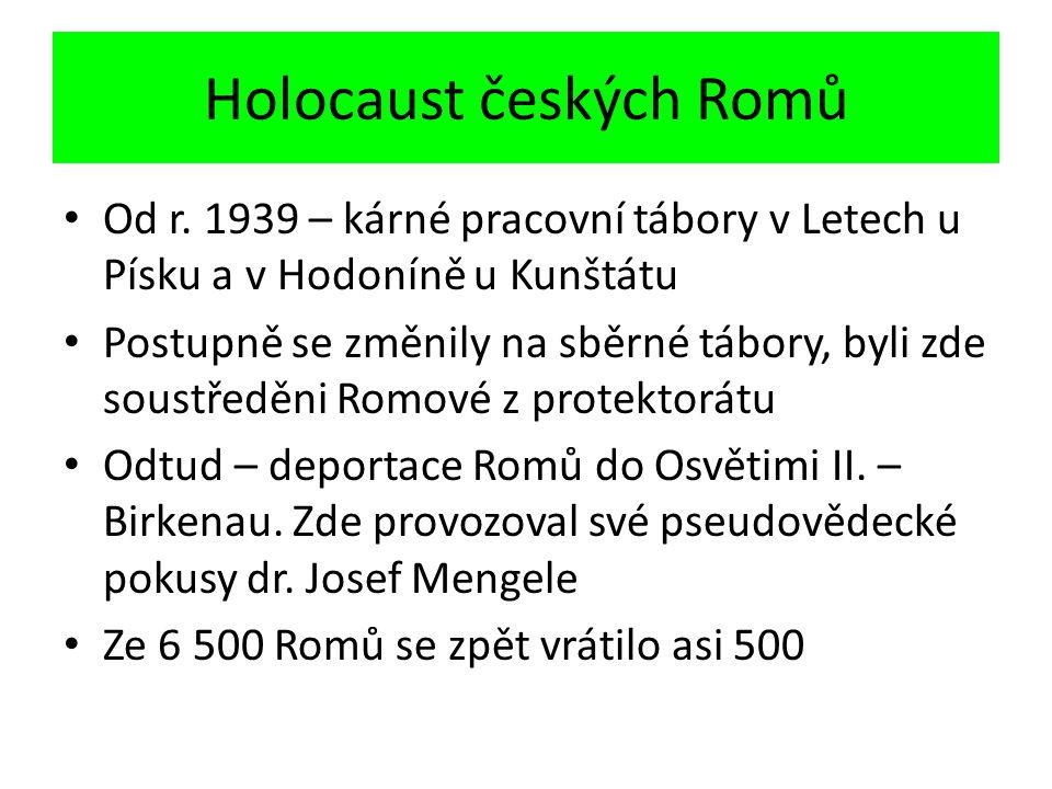 Holocaust českých Romů Od r.