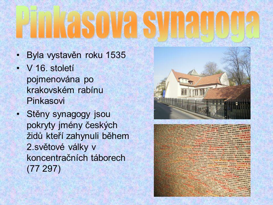 Byla vystavěn roku 1535 V 16.