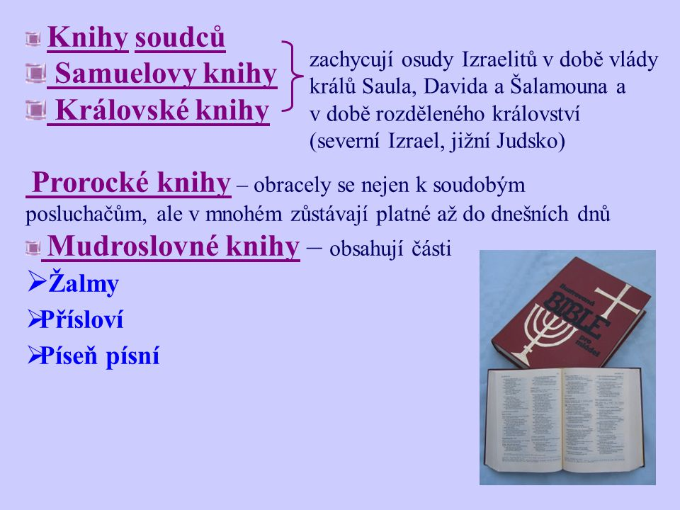 Bible se skládá: 1.ze Starého zákona – vznikal pravděpodobně od 15. st. př. Kr. po dobu asi 1 100 let - napsán v hebrejském jazyce - skládá se z 39 žá