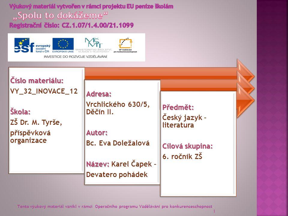 12 VY_32_INOVACE_12 - Karel Čapek - Devatero pohádek