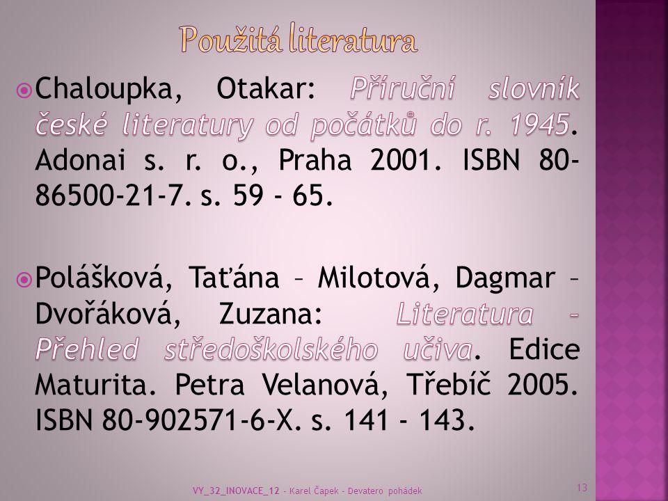 13 VY_32_INOVACE_12 - Karel Čapek - Devatero pohádek