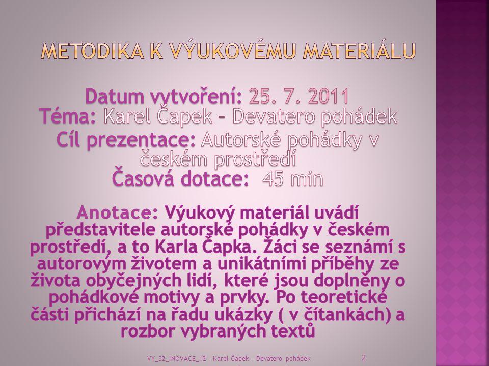 2 VY_32_INOVACE_12 - Karel Čapek - Devatero pohádek