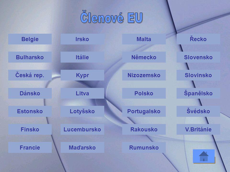 zatím posledním rozšířením Evropské unie bylo přijetí Bulharska a Rumunska v roce 2007 dalšími kandidáty na vstup do Evropské unie jsou Chorvatsko, Ma