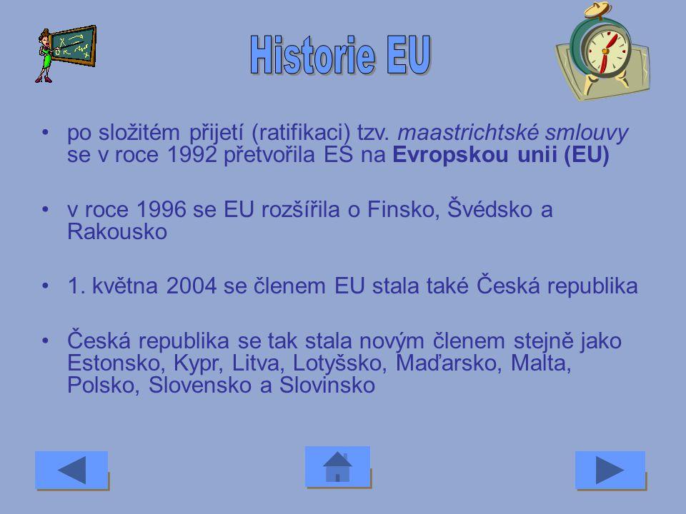 v roce 1973 byly za členy přijaty Velká Británie, Dánsko a Irsko v roce 1981 Řecko a o pět let později (1986) Španělsko a Portugalsko