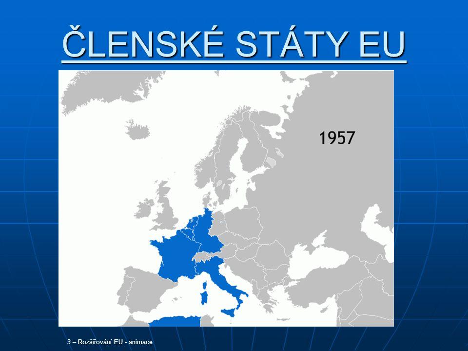 ČLENSKÉ STÁTY EU 3 – Rozšiřování EU - animace