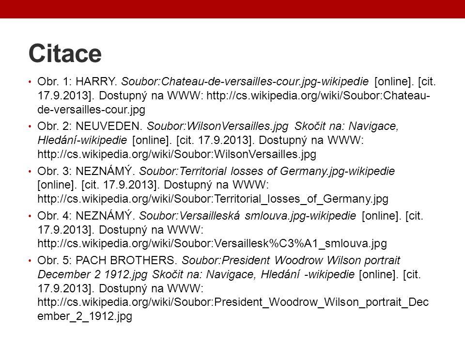 Citace Obr. 1: HARRY. Soubor:Chateau-de-versailles-cour.jpg-wikipedie [online]. [cit. 17.9.2013]. Dostupný na WWW: http://cs.wikipedia.org/wiki/Soubor