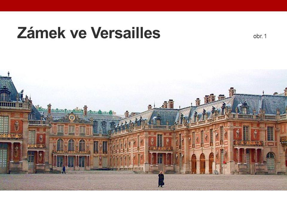 Zámek ve Versailles obr. 1