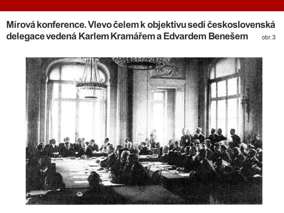 Mírová konference. Vlevo čelem k objektivu sedí československá delegace vedená Karlem Kramářem a Edvardem Benešem obr. 3