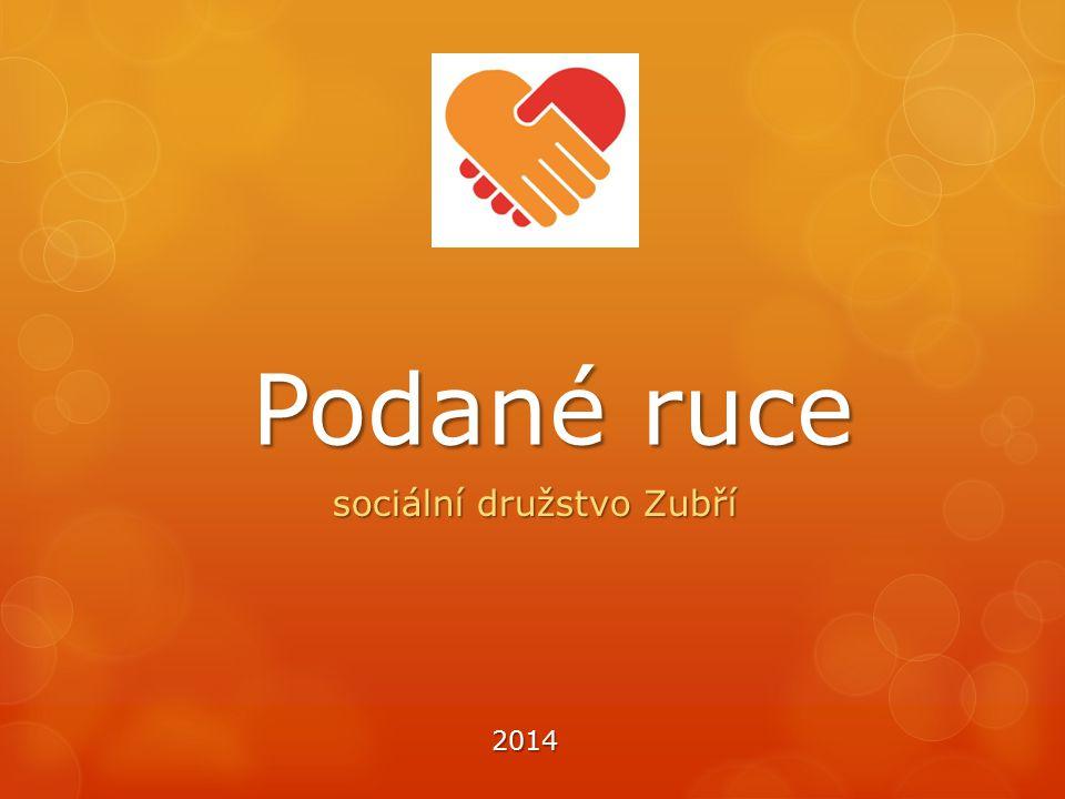 Podané ruce sociální družstvo Zubří 2014