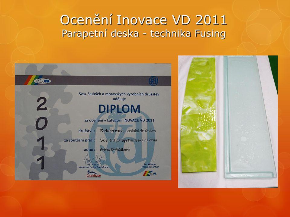 Ocenění Inovace VD 2011 Parapetní deska - technika Fusing  FUSING