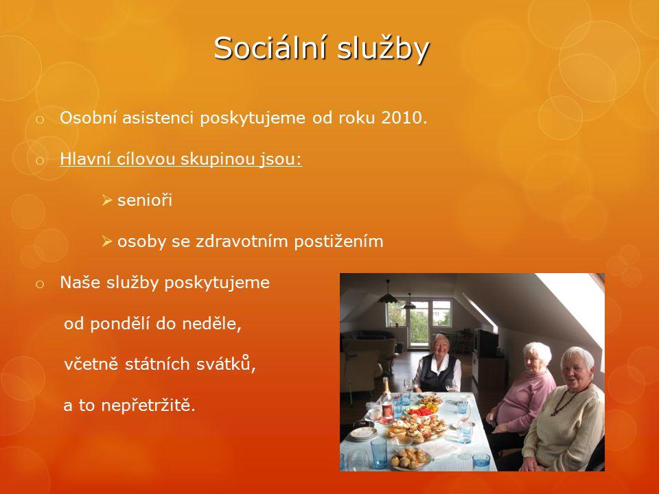 Sociální služby o Osobní asistenci poskytujeme od roku 2010. o Hlavní cílovou skupinou jsou:  senioři  osoby se zdravotním postižením o Naše služby