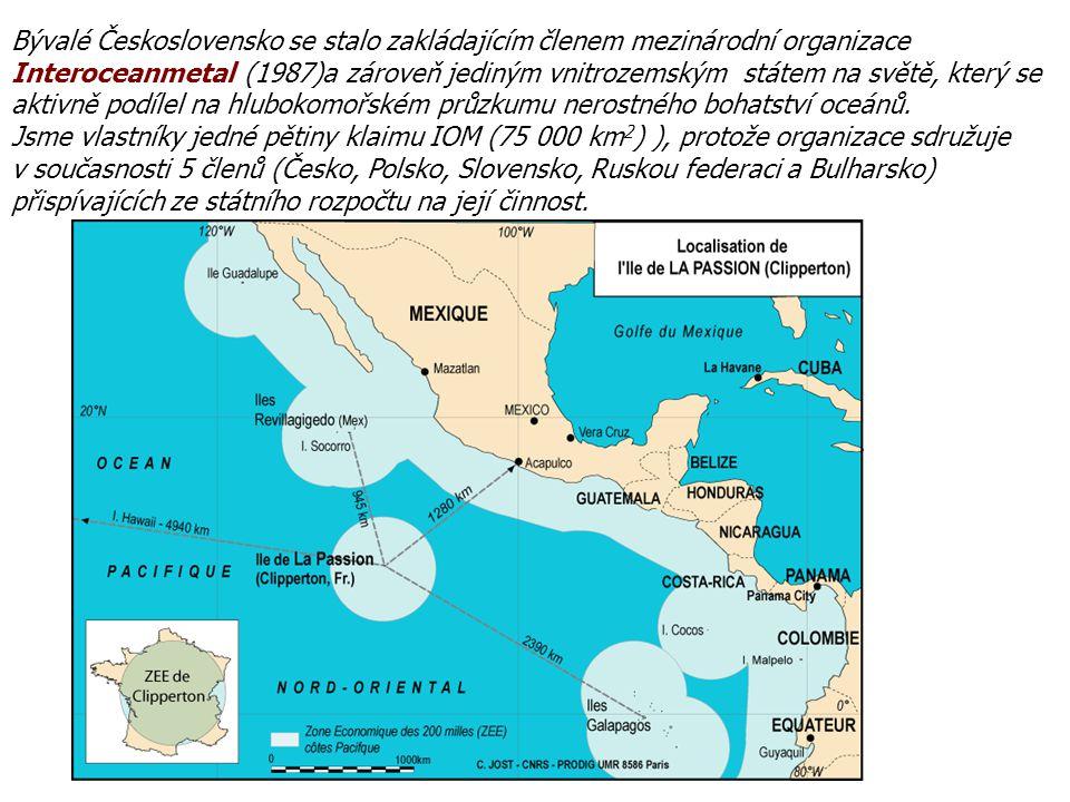 Bývalé Československo se stalo zakládajícím členem mezinárodní organizace Interoceanmetal (1987)a zároveň jediným vnitrozemským státem na světě, který
