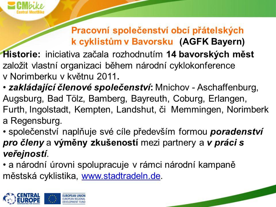 Společná agenda pravidelné kongresy (1x ročně) odborná školení a semináře pro úředníky z cyklodopravy akce na podporu cyklistiky a cykloturistiky (Cyklozvonění, akce na Den Země, Evropský týden mobility, cyklojízdy a další) práce s veřejností = společný web a brožury realizace průzkumů a sčítání cyklistů účast na cyklo kampaních (Do práce na kole, Nakupuj na kole, Týden cykloturistiky, zapojení do soutěží Cesty městy, Na zelenou…)