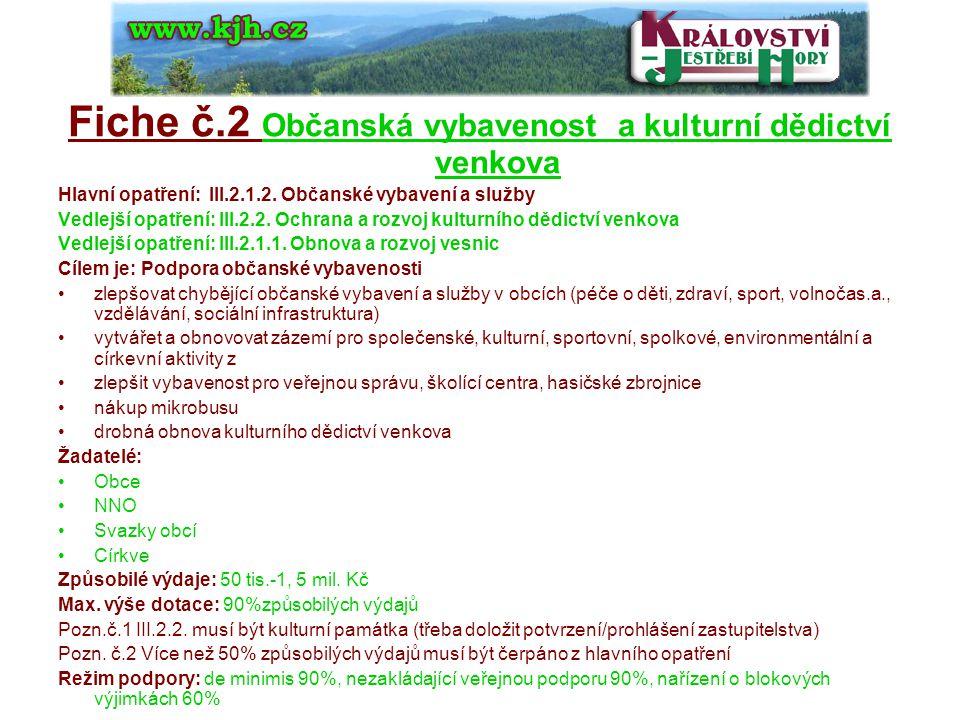 Fiche č.2 Občanská vybavenost a kulturní dědictví venkova Hlavní opatření: III.2.1.2.