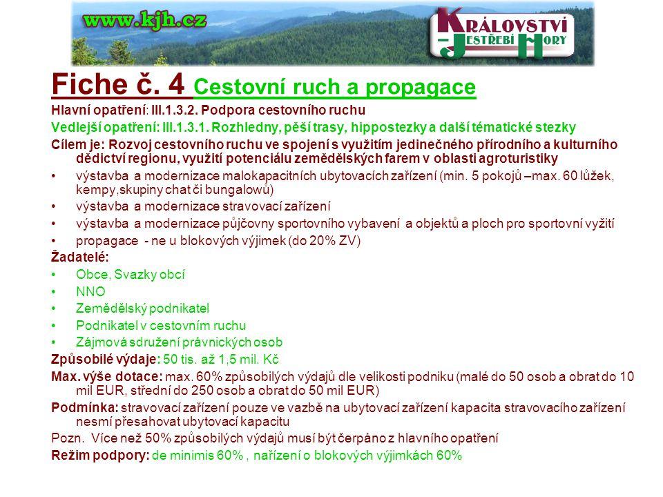 Fiche č. 4 Cestovní ruch a propagace Hlavní opatření: III.1.3.2.