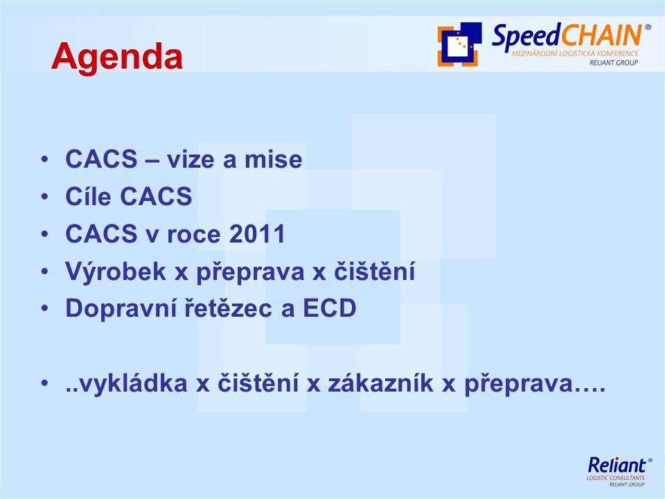 přispět k bezpečnější přepravě chemických látek spolupráce s výrobci a dopravci v oblasti zdraví, bezpečnosti a životního prostředí (HSE), plnit principy Responsible Care dle požadavků SQAS přispět k lepšímu image chemického průmyslu u široké veřejnosti používat národní verzi ECD (European Cleaning Document) vyšší komerční čistících stanic - využít umístění ČR ve středu dopravních tras Evropy tlak na neautorizované čističky, kde nejsou dodržovány předpisy bezpečnosti práce a ochrany životního prostředí Cíle CACS