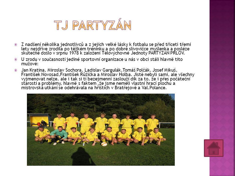 V Prlově druhým rokem funguje sportovní přípravka dětí bez věkového omezení, které pravidelně navštěvuje dvanáct dětí a alespoň jednou přišlo sedmnáct mladých sportovců.