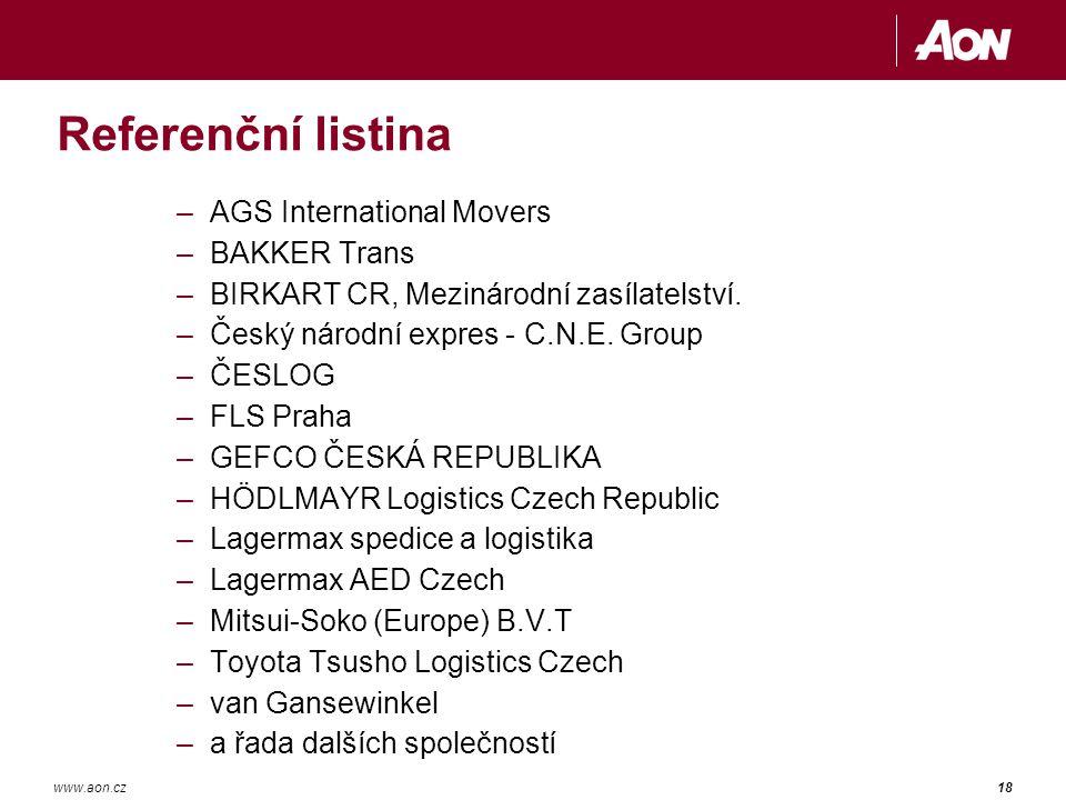 18www.aon.cz Referenční listina –AGS International Movers –BAKKER Trans –BIRKART CR, Mezinárodní zasílatelství.