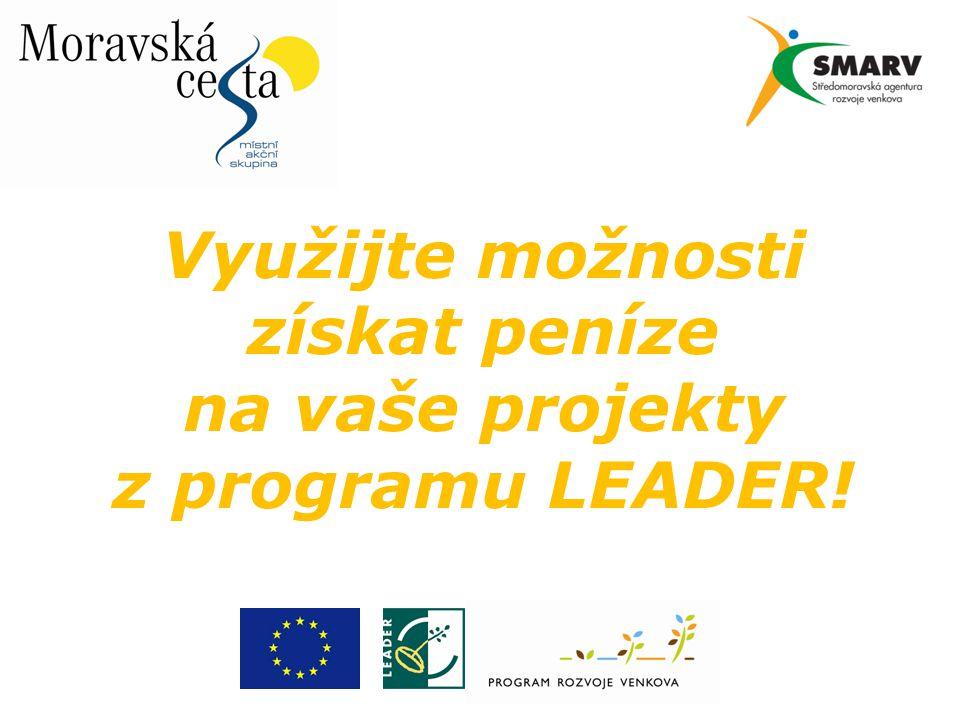 Využijte možnosti získat peníze na vaše projekty z programu LEADER!