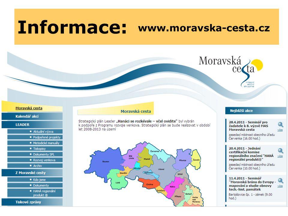 Informace: www.moravska-cesta.cz