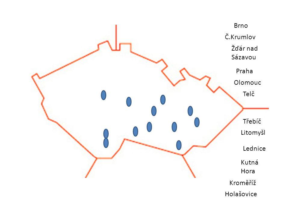 Žďár nad Sázavou Praha Telč Olomouc Litomyšl Třebíč Kutná Hora Lednice Kroměříž Holašovice Č.Krumlov Brno