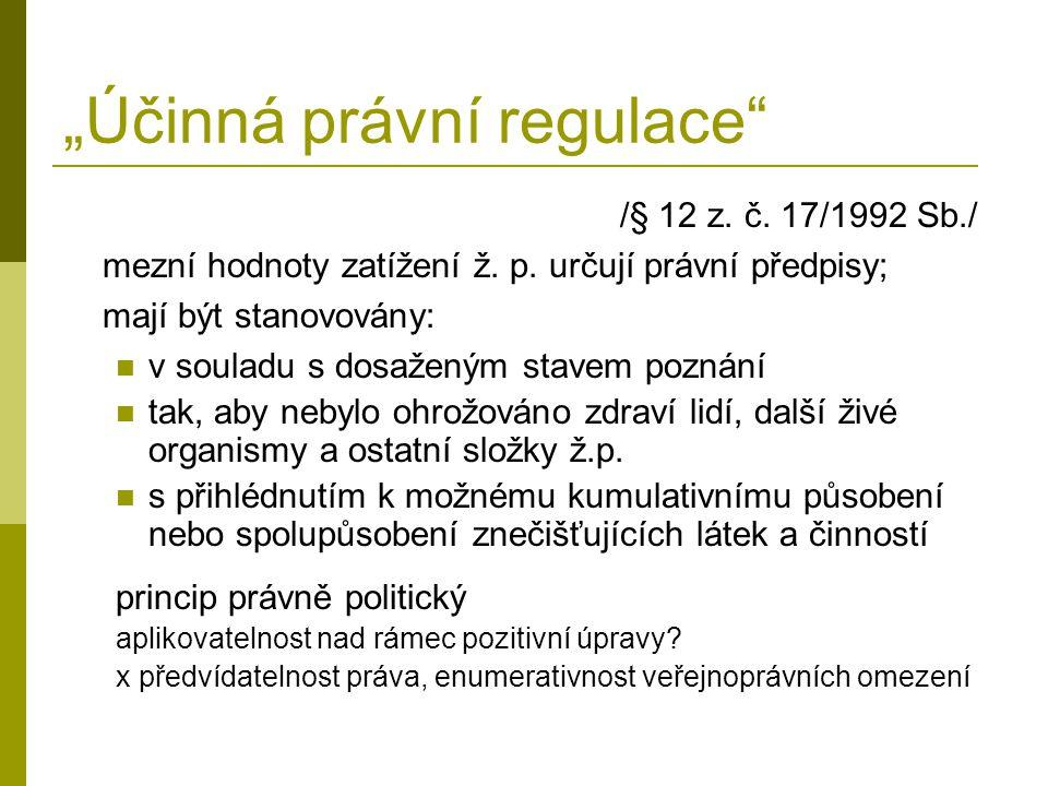 """""""Účinná právní regulace /§ 12 z. č. 17/1992 Sb./ mezní hodnoty zatížení ž."""