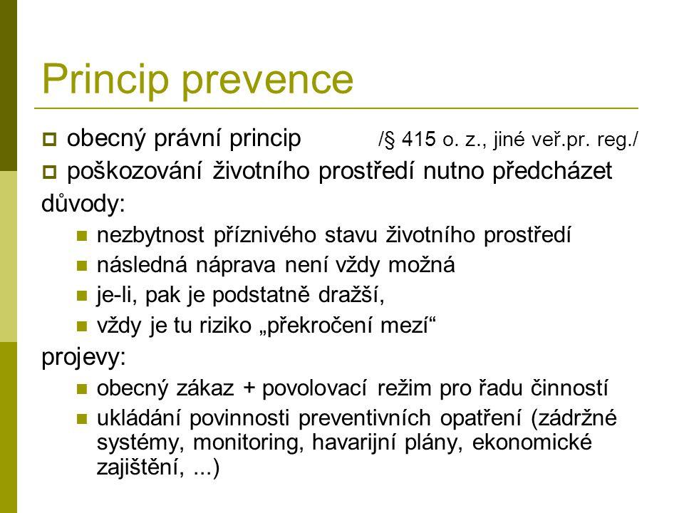 Princip prevence  obecný právní princip /§ 415 o.
