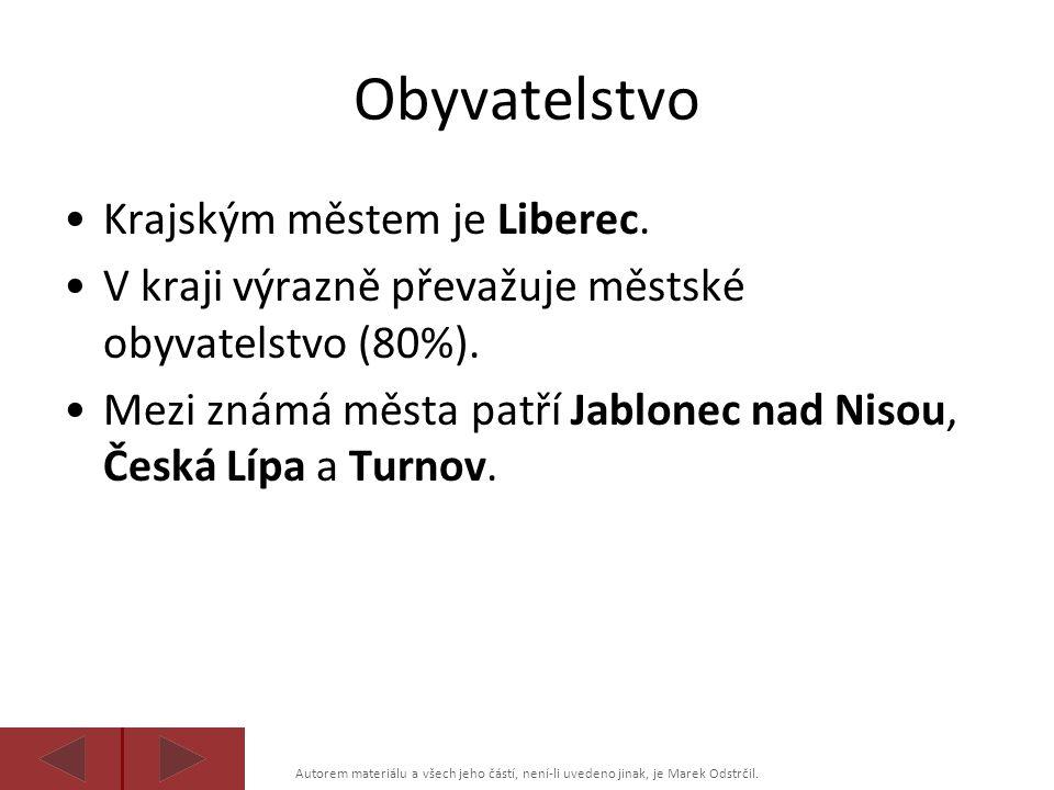Autorem materiálu a všech jeho částí, není-li uvedeno jinak, je Marek Odstrčil. Obyvatelstvo Krajským městem je Liberec. V kraji výrazně převažuje měs