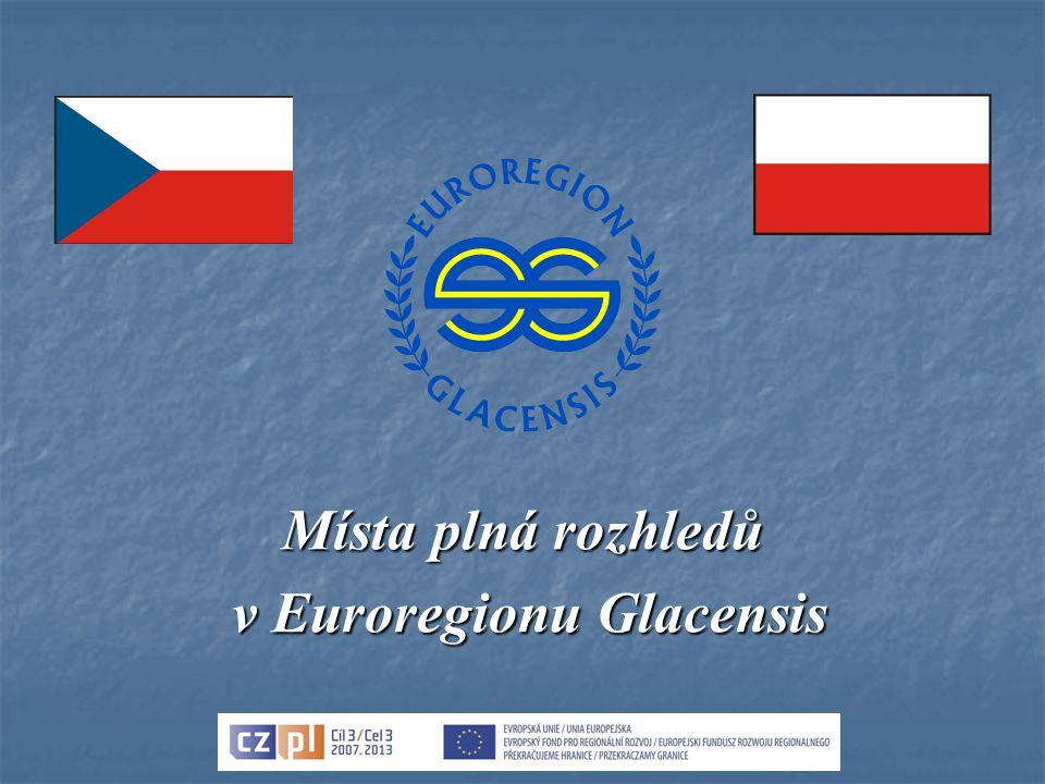 Místa plná rozhledů v Euroregionu Glacensis v Euroregionu Glacensis