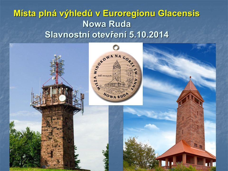 Místa plná výhledů v Euroregionu Glacensis Nowa Ruda Slavnostní otevření 5.10.2014