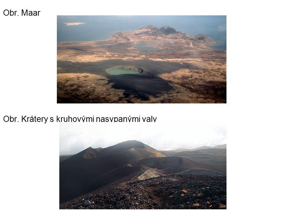 Obr. Maar Obr. Krátery s kruhovými nasypanými valy